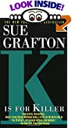 K Is for Killer by  Sue Grafton (Mass Market Paperback - April 1999) 