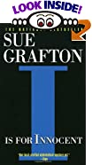 I Is for Innocent by  Sue Grafton (Mass Market Paperback - May 1994)