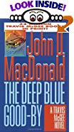 The Deep Blue Good-By by  John D. MacDonald (Mass Market Paperback - July 1995)