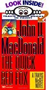 Quick Red Fox by  John D. MacDonald (Mass Market Paperback - June 1995)