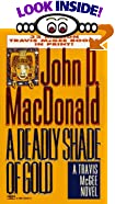 A Deadly Shade of Gold by  John D. MacDonald (Mass Market Paperback - February 1996)