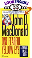 One Fearful Yellow Eye by  John D. MacDonald (Mass Market Paperback - February 1996) 
