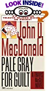 Pale Gray for Guilt by  John D. MacDonald (Mass Market Paperback - February 1996)