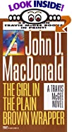 The Girl in the Plain Brown Wrapper by  John D. MacDonald, Carl Hiaasen (Introduction) (Mass Market Paperback - March 1996)