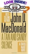 A Tan and Sandy Silence by  John D. MacDonald (Mass Market Paperback - March 1996)