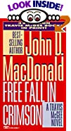 Free Fall in Crimson by  John D. MacDonald (Mass Market Paperback - April 1996)
