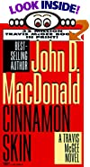Cinnamon Skin by  John D. MacDonald (Mass Market Paperback - April 1996)