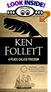 A Place Called Freedom by  Ken Follett (Mass Market Paperback - August 1996)