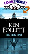 The Third Twin by  Ken Follett (Mass Market Paperback - August 1997)