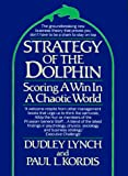 Strategy of the Dolphin: Scoring a Win in a Chaotic World - book cover picture