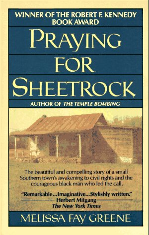 Praying for Sheetrock: A Work of Nonfiction, Greene, Melissa Fay