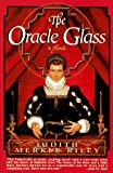 The Oracle Glass : A Novel - book cover picture