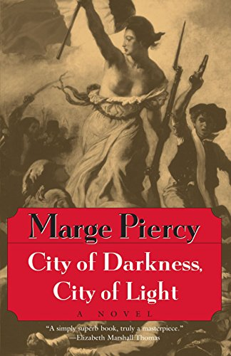 City of Darkness, City of Light, Piercy, Marge