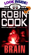 Brain by  Robin Cook (Mass Market Paperback - May 1999)