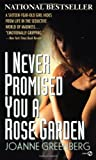 I Never Promised You a Rose Garden - book cover picture