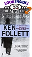 The Man from St. Petersburg by  Ken Follett (Mass Market Paperback - March 1991)