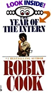 The Year of the Intern by  Robin Cook (Mass Market Paperback - September 1973)
