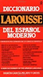 Diccionario Larousse del espaol moderno