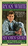 Ryan White: My Own Story - book cover picture