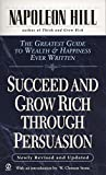 Buy Succeed and Grow Rich Through Persuasion from Amazon