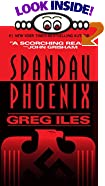 Spandau Phoenix by  Greg Iles (Mass Market Paperback - April 1994)