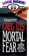 Mortal Fear by  Greg Iles (Mass Market Paperback - February 1998)