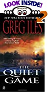 The Quiet Game by  Greg Iles (Mass Market Paperback - July 2000)