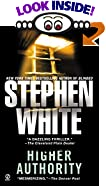 Higher Authority by  Stephen White (Mass Market Paperback - February 1996)