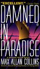 Damned in Paradise by Max Allan Collins