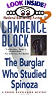 The Burglar Who Studied Spinoza: A Bernie Rhodenbarr Mystery (Burglar Series) by  Lawrence Block (Mass Market Paperback - December 1998) 