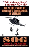 Sog: The Secret Wars of America's Commandos in Vietnam - book cover picture