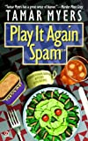 Play It Again, Spam: A Pennsylvania-Dutch Mystery With Recipes (Penn Dutch Murder Mysteries, 7) - book cover picture