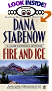 Fire and Ice: A Liam Campbell Mystery by  Dana Stabenow (Mass Market Paperback - June 2003)