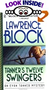 Tanner's Twelve Swingers: An Evan Tanner Mystery (Evan Tanner Mystery Series, 3) by Lawrence Block