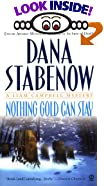Nothing Gold Can Stay by  Dana Stabenow (Mass Market Paperback - June 2003)
