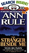 The Stranger Beside Me by  Ann Rule (Mass Market Paperback - June 2001)