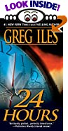 24 Hours by  Greg Iles (Mass Market Paperback - July 2001)