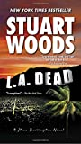 L.A. Dead: A Stone Barrington Novel by  Stuart Woods (Mass Market Paperback - September 2001)