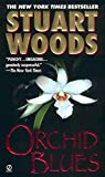 Orchid Blues by  Stuart Woods (Mass Market Paperback - October 2002)