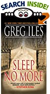 Sleep No More by  Greg Iles (Mass Market Paperback - May 2003)