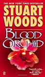 Blood Orchid by  Stuart Woods (Mass Market Paperback - May 2003)