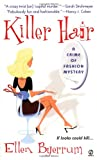 Killer Hair: : A Crime of Fashion (Crime of Fashion Mysteries) by Ellen  Byerrum