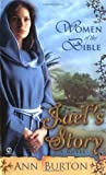 Jael's Story: A Novel (Women of the Bible)