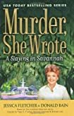 Murder, She Wrote: A Slaying In Savannah by Jessica Fletcher