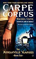 GIVEAWAY: Win a Copy of Carpe Corpus by Rachel Caine