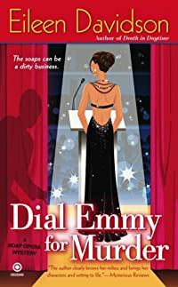 Dial Emmy for Murder by Eileen Davidson