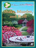Shake, Murder, and Roll by Gail Oust