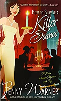 How to Survive a Killer S�ance by Penny Warner