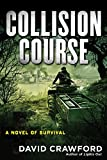 http://www.amazon.com/Collision-Course-David-Crawf... cover