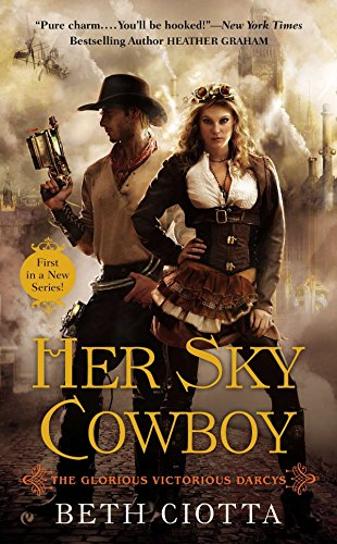 Book Her Sky Cowboy - a couple with gears, hats, chaps and victorian blouses against a backdrop of zeppelins and steampunk stuff